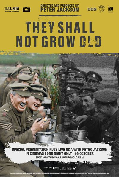 Peter Jackson's 'They Shall Not Grow Old'