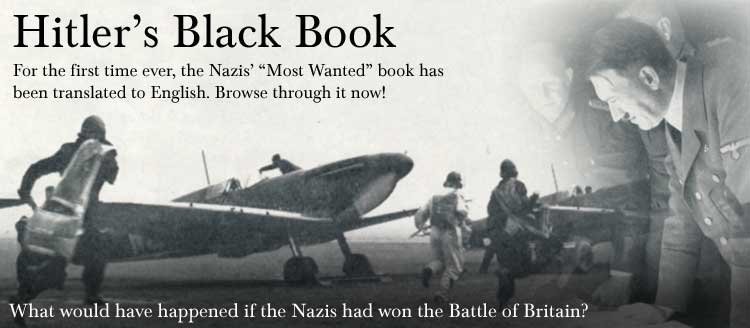 Hitler's Black Book Translated Into English What Would Have Happened If The Nazi's Won The Battle of Britan