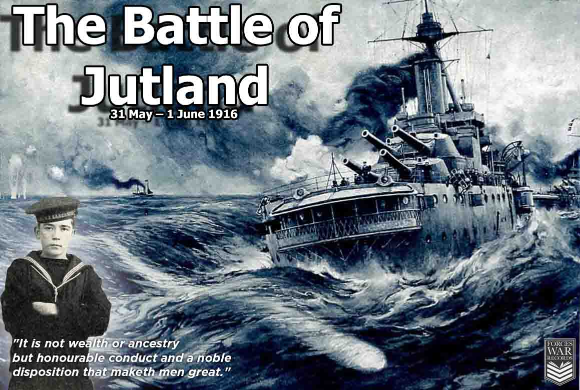 The Battle of Jutland 31 May - 1 June 1916