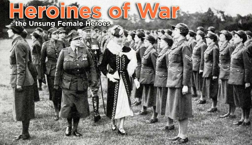 Heroines Of War The Unsung Female Heroes Of WW2