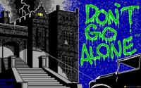 Don't Go Alone download