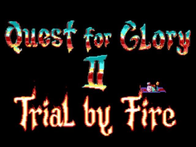 Quest for Glory 2 - Trial By Fire - title cover