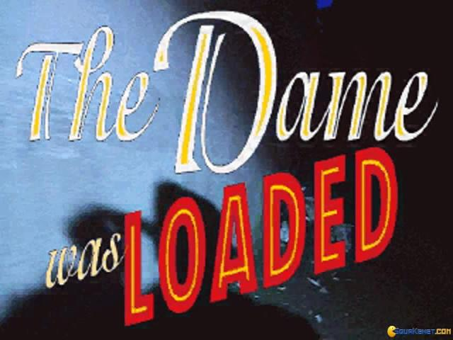 The Dame Was Loaded - game cover