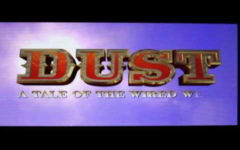 Dust: A Tale of the Wired West - title cover