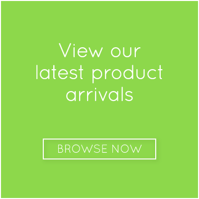 View our latest product arrivals