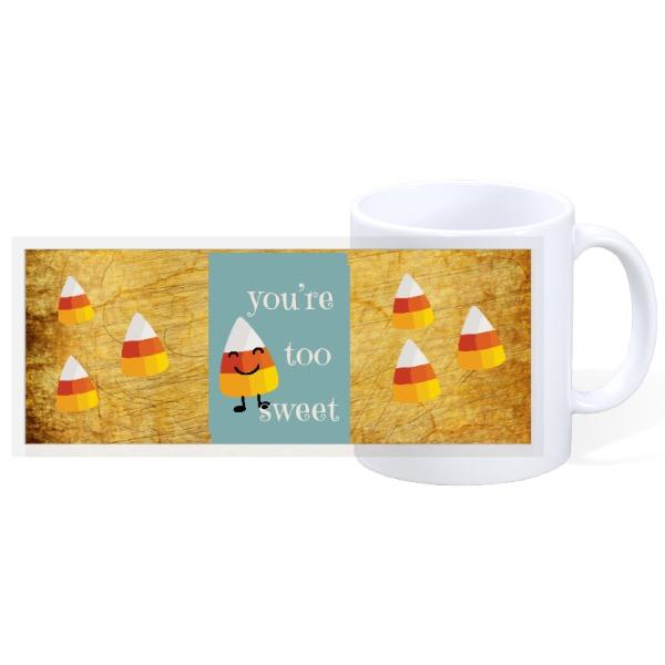 your too sweet - 11oz Ceramic Mug