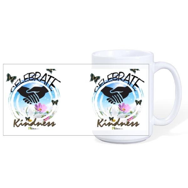 Celebrate Kindness - Mug Ceramic White 15oz