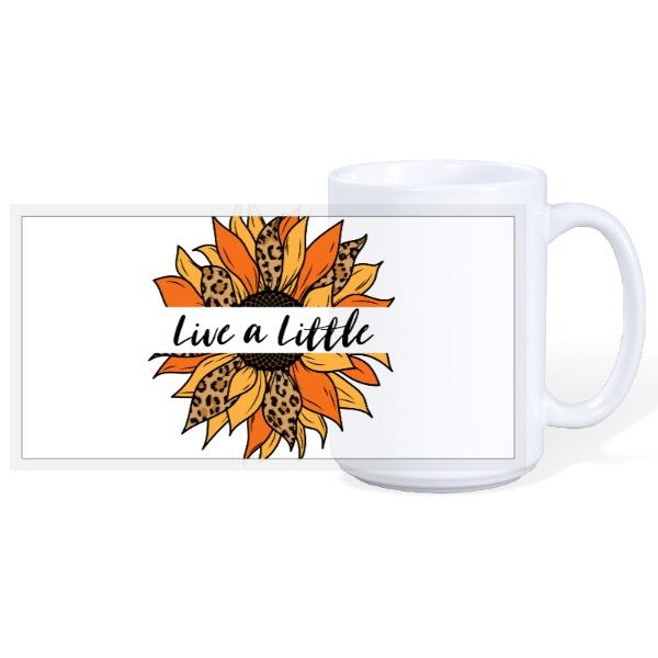 Live a little - 15oz Ceramic Mug