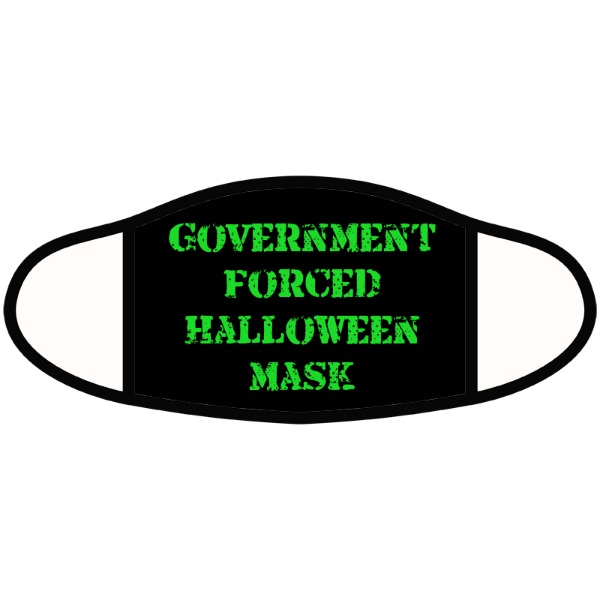 Government forced Halloween mask - Face Mask- Large