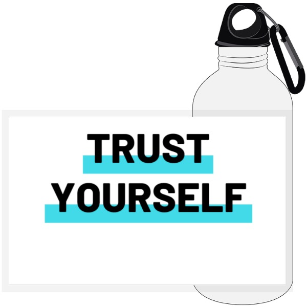 Trust Your Self - 20oz Travel Bottle