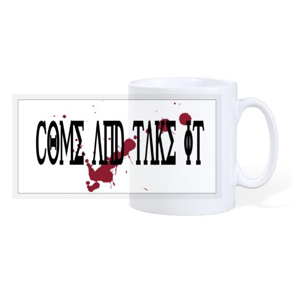 Come and take it - 10oz Ceramic Mug