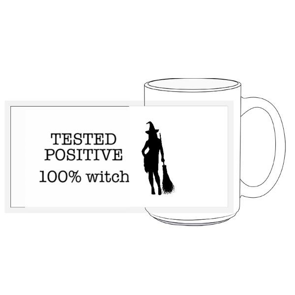 Tested Positive Witch Mug - 15oz Ceramic Mug