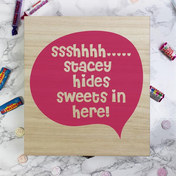 Sssshhhh..... - Wooden Sweet Box