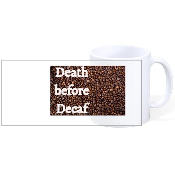 Decaf - Decaf -  Mug Ceramic White 11oz