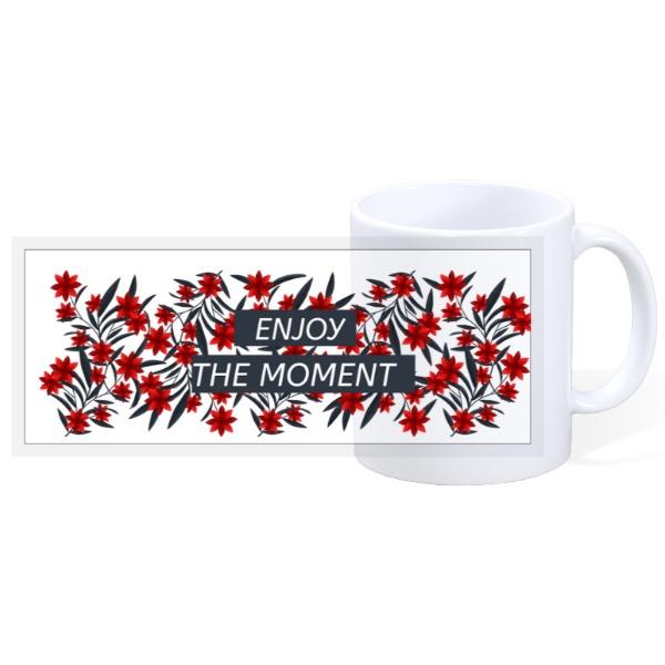 Enjoy the Moment - 11oz Mug - 11oz Ceramic Mug