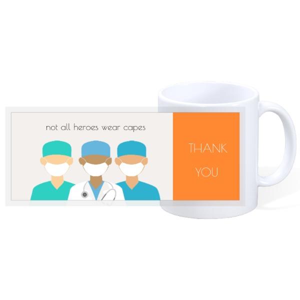 Not All Heroes Wear Capes - Quarantine 8 - 11oz Ceramic Mug