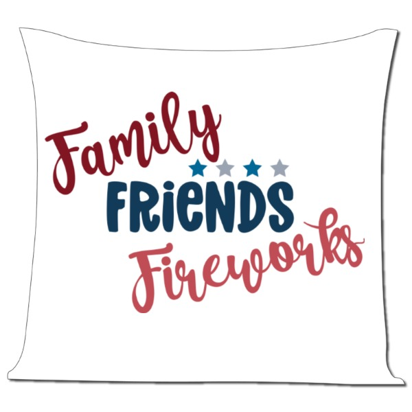 Family, Friends and Fireworks - Pillow Cover Polyester Canvas Square 40cm