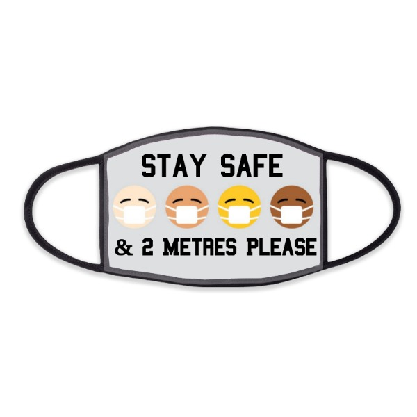 Stay Safe & 2M Please - Face Mask- Large