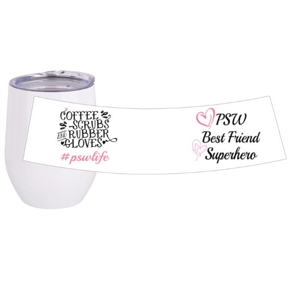 PSW life wine tumbler - Travel Wine Cup Stainless Steel White 12oz