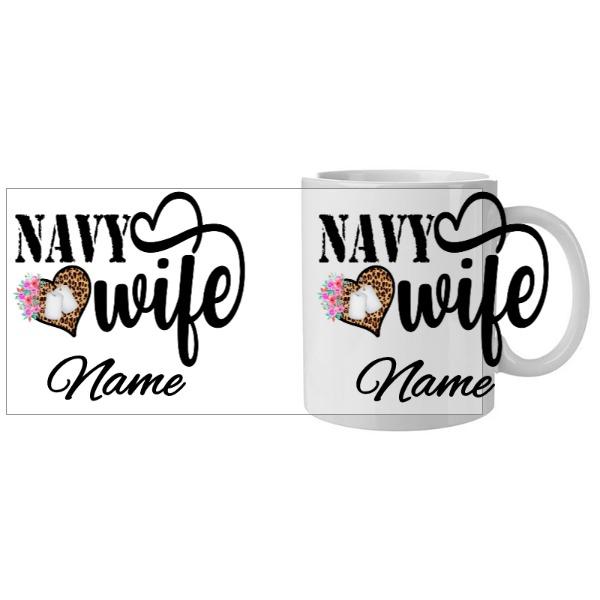 Navy wife - Mug Ceramic White 11oz