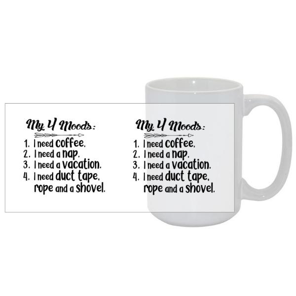 My 4 Moods - Mug Ceramic White 15oz