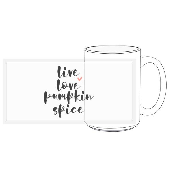 Live Love Pumpkin Spice Mug - 15oz Ceramic Mug