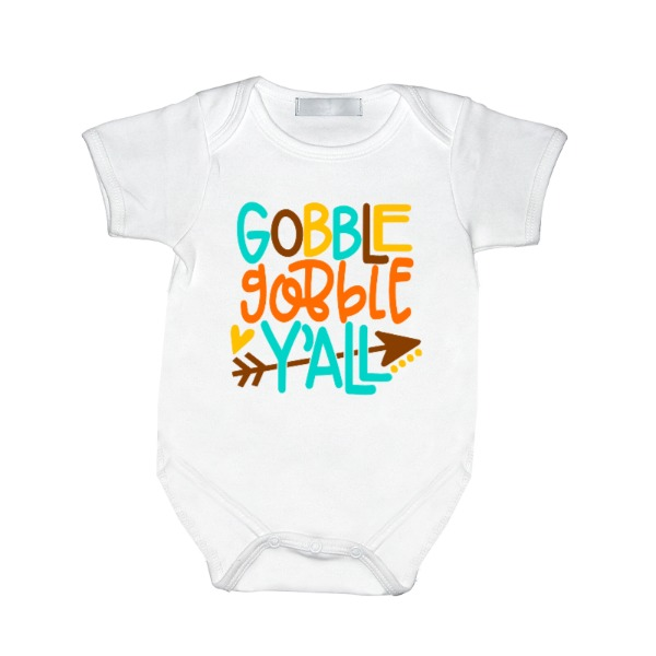 Gobble gobble Y'all - Baby One Piece