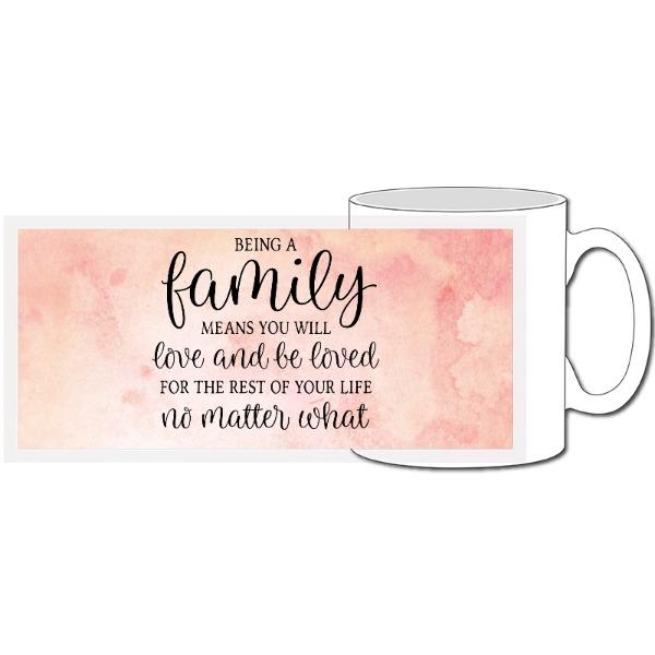 Family quote - 10oz Ceramic Mug