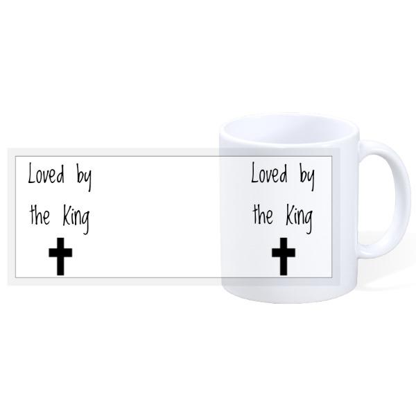 Loved By The King - Jesus Love - 11oz Ceramic Mug