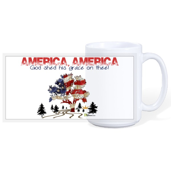 America, America God shed his grace on thee - 15oz Ceramic Mug
