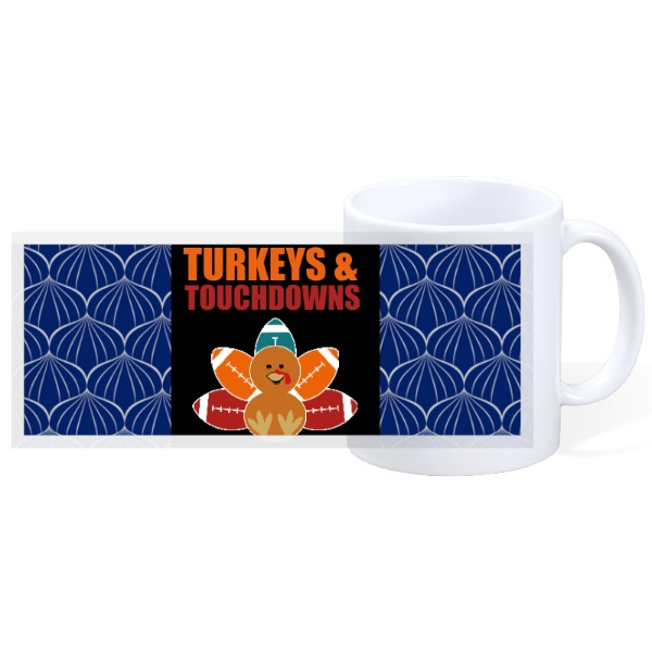 TURKEYS AND TOUCHDOWNS - 11oz Ceramic Mug