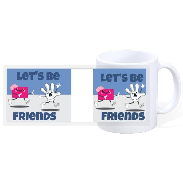 Let's Be Friends - Quarantine 6 - Quarantine  - 11oz Ceramic Mug