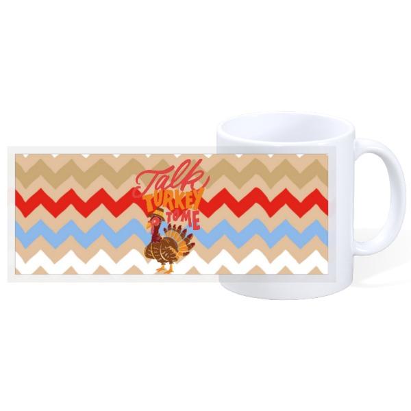 TALK TURKEY TO ME - 11oz Ceramic Mug