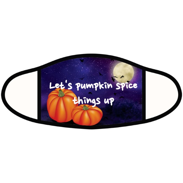 pumpkin spice things up - Face Mask- Large