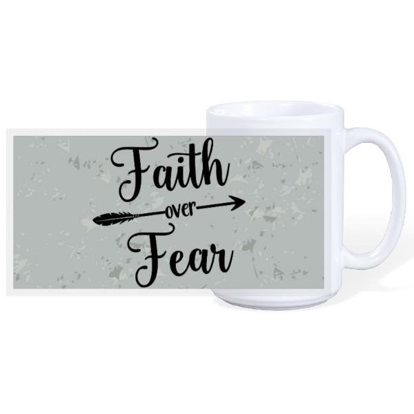 FAITH/FEAR - 15oz Ceramic Mug