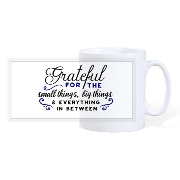 Being Thankful - 10oz Ceramic Mug