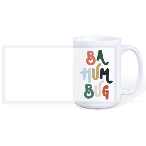 Ba Hum Bug - 15oz Ceramic Mug