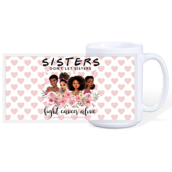 Sisters keeper - 15oz Ceramic Mug