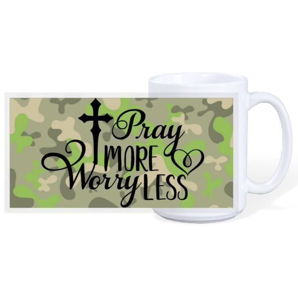 PRAY MORE - 15oz Ceramic Mug