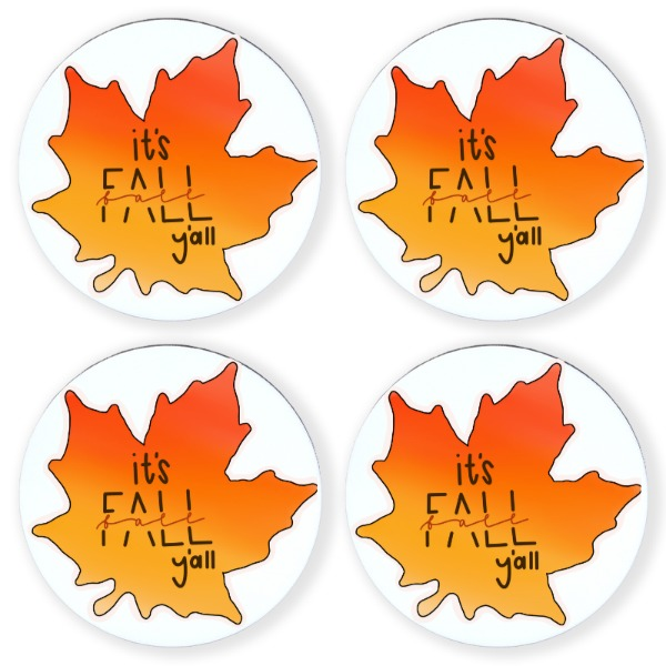 It's Fall Y'all Leave Coaster - Round Coaster Set