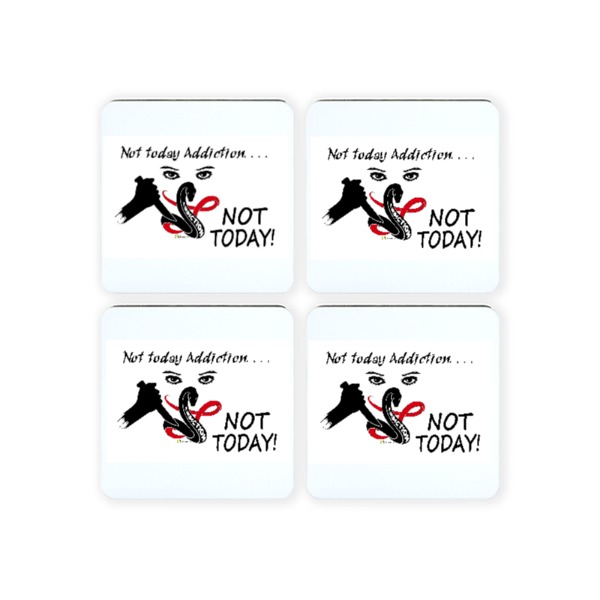 Not today Addiction NOT TODAY! - Square Coaster Set