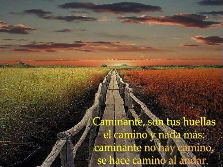 Antonío Machado Caminante No Hay Camino By Marie