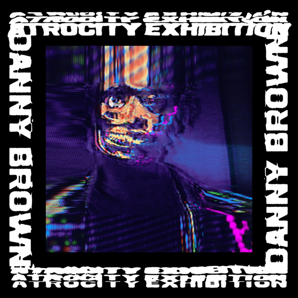 danny-brown_atrocity-exhibition