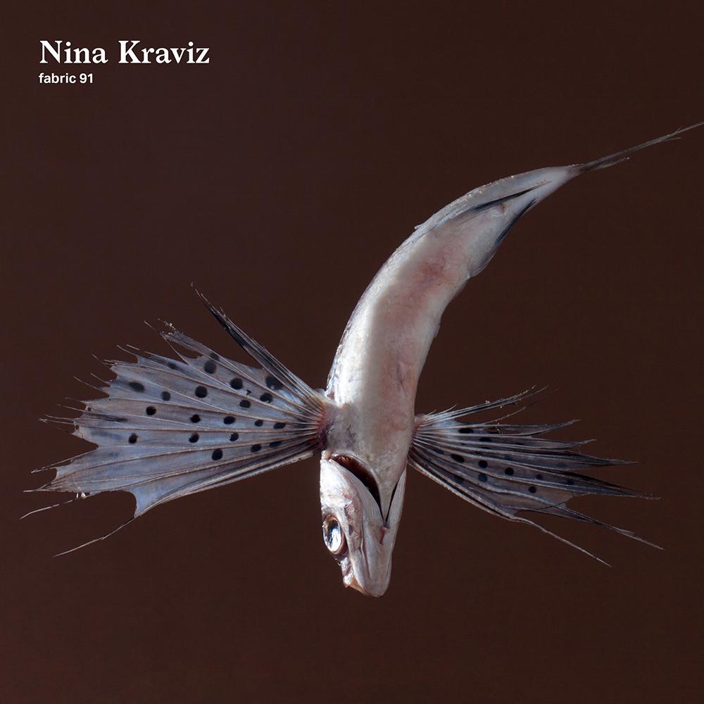 Nina Kraviz - Fabric 91
