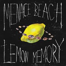 Menace Beach Lemon Memory