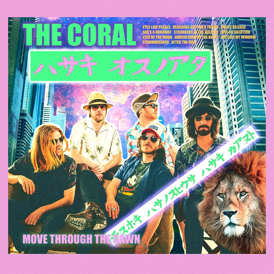 The Coral's Move Through The Dawn