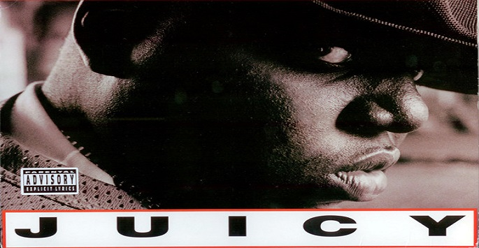 Juicy by Notorious BIG