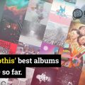 Albums of the year so far - Getintothis' top 25 staff picks for 2019
