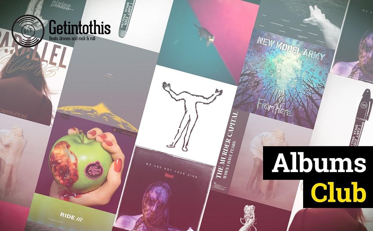 Albums Club #40: Murder Capital, Whitney, Ride, Blanck Mass