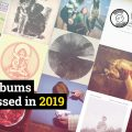 19 albums that slipped under the radar in 2019